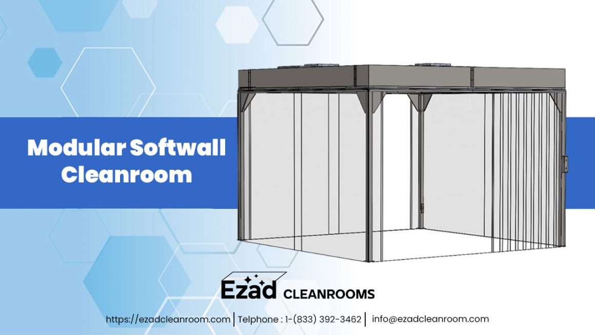 What Is The Use Of Softwall Cleanroom?