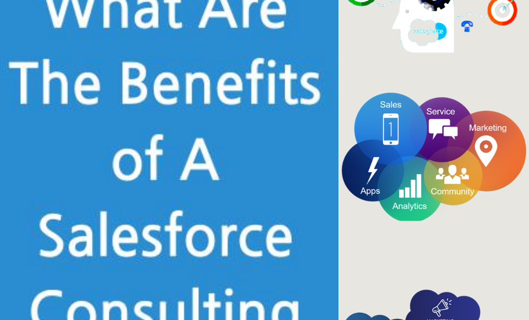 What Are The Advantages Do You Get From Salesforce Consulting Service