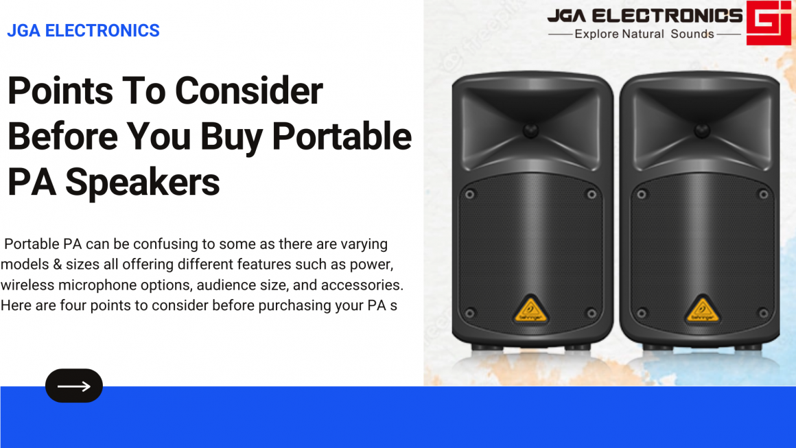 Points To Consider Before You Buy Portable Pa Speakers