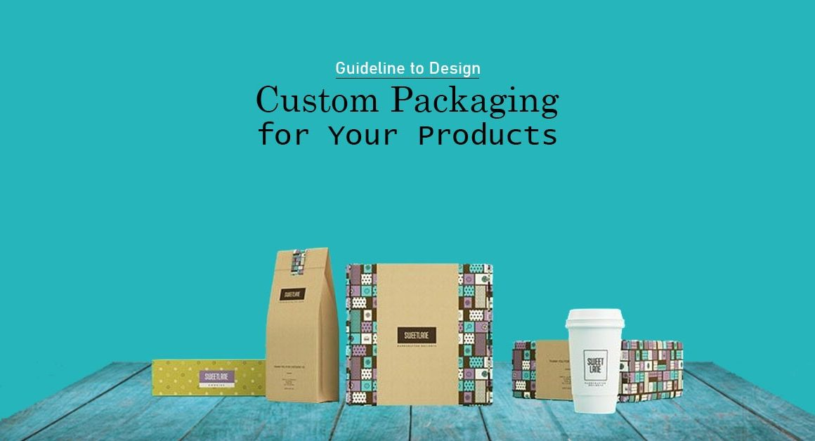 Custom Packaging Ideas to Boost Your Business with Benefits